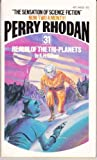 Realm of the Tri-planets (Perry Rhodan #31)