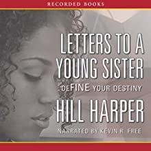 Letters to a Young Sister Audiobook by Harper Hill Narrated by Kevin R. Free