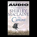 The Camino: A Journey of the Spirit | Shirley MacLaine