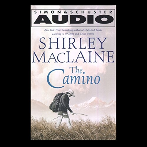 The Camino: A Journey of the Spirit Audiobook [Free Download by Trial] thumbnail
