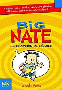 """Afficher """"Big Nate n° 1 Le champion de l'école"""""""