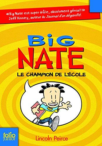 Big Nate n° 1 Le champion de l'école