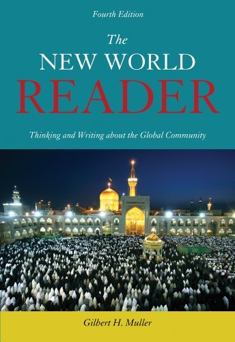 By Gilbert H. Muller - The New World Reader: Thinking and Writing about the Global Community (4th Edition) (12/16/12) PDF