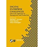 [(Digital Enterprise Challenges: Life-cycle Approach to Management and Production )] [Author: George L. Kovacs] [Nov-2001]
