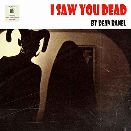 I Saw You Dead