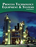 Process Technology Equipment and Systems 4th Edition