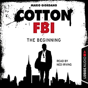 The Beginning (Cotton FBI 1) Audiobook