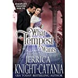 What Tempest Wants (Shakespeare's Daughters Book 1)