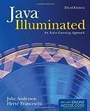 Java Illuminated, Julie Anderson and Herve J. Franceschi, 1449604382