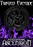 Hunted Nightmare: Ascension (Twisted Eventide-4)