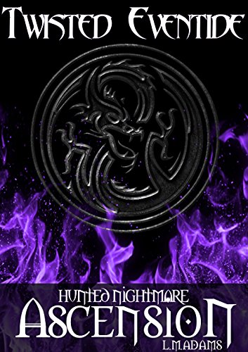 Hunted Nightmare: Ascension (Twisted - Twisted Survival Book