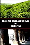 From the Caves and Jungles of Hindostan, Helena Blavatsky, 1477646426