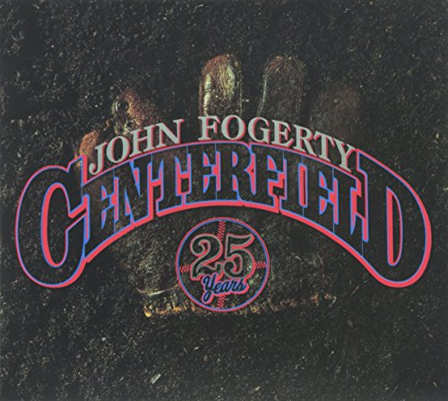 John Fogerty - Centerfield - 25th Anniversary - Zortam Music