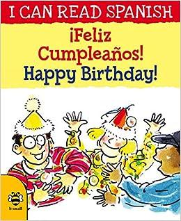 Feliz Cumpleaños! / Happy Birthday! (I Can Read Spanish ...