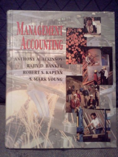 Management Accounting (Robert S. Kaplan Series in Management Accounting)
