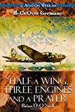img - for B-17s Over Germany : Half a Wing, Three Engines and a Prayer : Special Revised Ed. book / textbook / text book