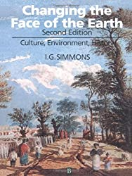 Changing the Face of the Earth: Culture, Environment, History. Second Edition