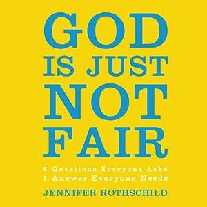 God Is Just Not Fair Audiobook