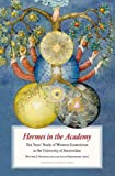 img - for Hermes in the Academy: Ten Years' Study of Western Esotericism at the University of Amsterdam book / textbook / text book