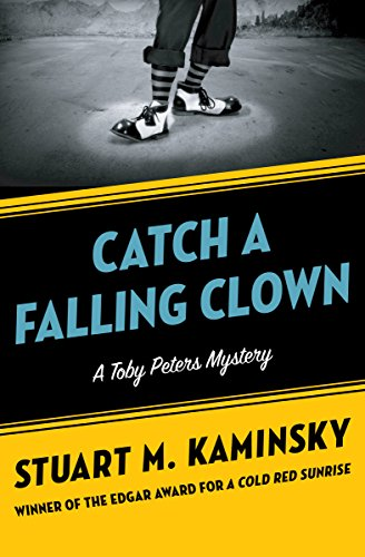 Catch a Falling Clown (The Toby Peters Mysteries Book 7)