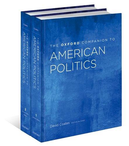 The Oxford Companion to American Politics: 2-Volume Set (Oxford Companions to Political Studies)