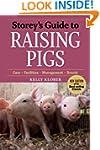 Storey's Guide to Raising Pigs, 3rd E...