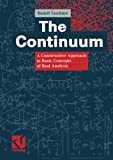 The Continuum : A Constructive Approach to Basic Concepts of Real Analysis, Taschner, Rudolf, 3322820386