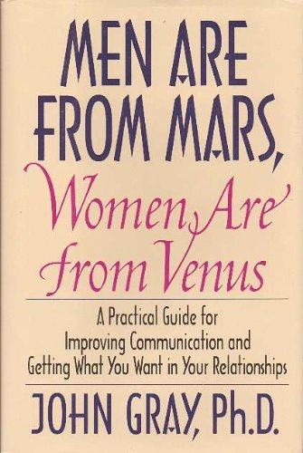 Men Are From Mars, Women Are From Venus by John [Ph.D] Gray (1992-11-05)