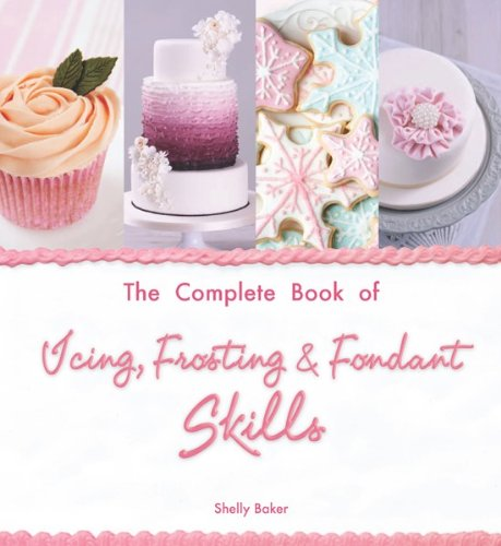 Complete Icing Frosting Fondant Skills product image