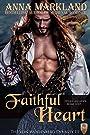 Faithful Heart (The Von Wolfenberg Dynasty Book 3)