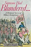 Someone Had Blundered...A Historical Survey of Military Incompetence