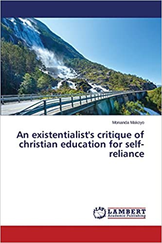 Book An existentialist's critique of christian education for self-reliance