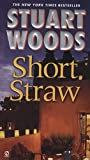 Front cover for the book Short Straw by Stuart Woods