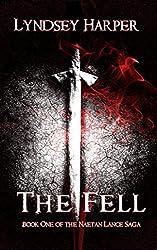 The Fell (The Naetan Lance Saga Book 1)