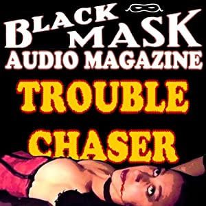 Trouble Chaser Audiobook