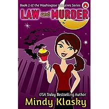 Law and Murder (Washington Vampires Book 2)