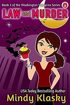 Law and Murder (Washington Vampires Book 2) by [Klasky, Mindy]