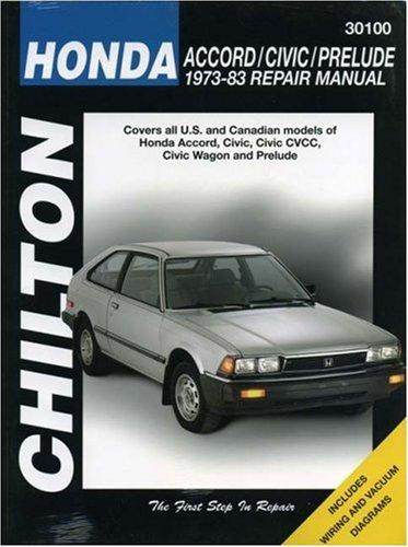 Honda Accord, Civic, and Prelude, 1973-83 (Chilton Total Car Care Series (Honda Prelude Manual)