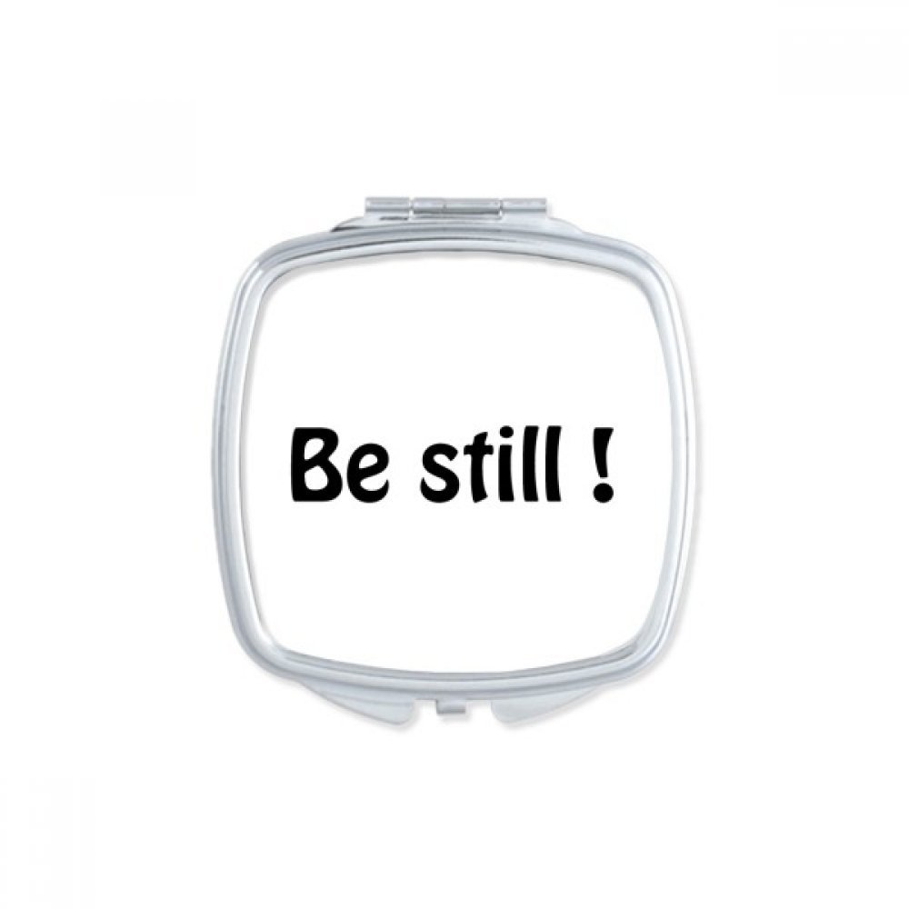 Be Still Text Christian Quotes Square Compact Makeup Mirror Portable Cute Hand Pocket Mirrors Gift