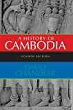 A History of Cambodia, 4th Edition