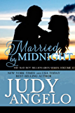Married by Midnight (The BAD BOY BILLIONAIRES Series Book 12)