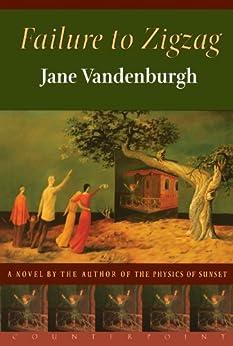Failure To Zigzag: A Novel by [Vandenburgh, Jane]