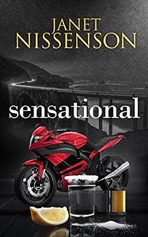 Sensational: (Inevitable #4) by [Nissenson, Janet]