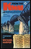 From the Kwai to the Kingdom, Andy Milliken, 0551012579