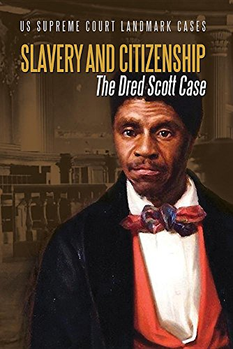 About For Books The Dred Scott Case: Its Significance in American Law and Politics Review
