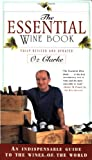 The Essential Wine Book, Oz Clarke, 0684830647