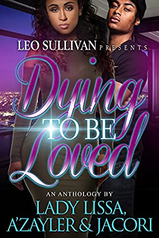 book cover of Dying To Be Loved