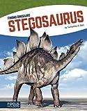 Stegosaurus (Focus Readers: Finding Dinosaurs: Navigator Level)