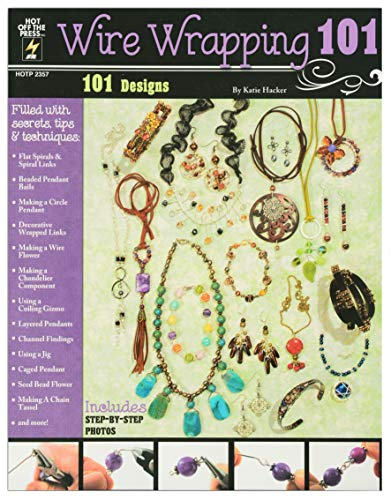 Crafting Books by Hot Off The Press | 101 Stunning Jewelry Designs to Create (Wire Wrapping 101) ()