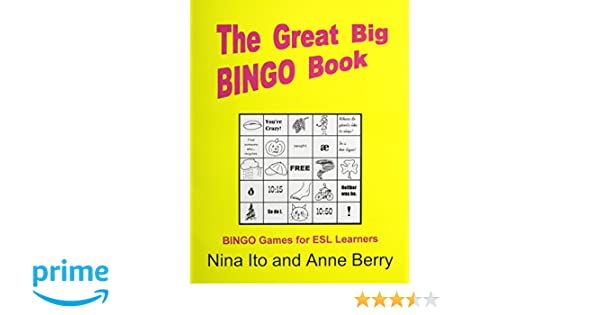 Workbook esl worksheets for adults : The Great Big Bingo Book: Bingo Games for ESL Learners: Nina Ito ...